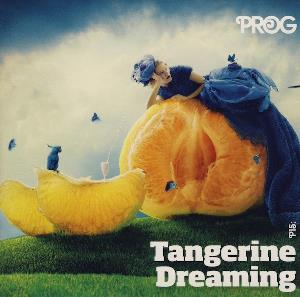 Various Artists (Label Samplers) Prog mag sampler 37: P15 Tangerine Dreaming album cover