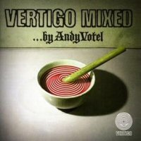 Various Artists (Label Samplers) Vertigo Mixed (Mixed By Andy Votel) album cover