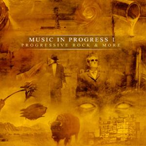 Various Artists (Label Samplers) Music In Progress I: Progressive Rock & More album cover