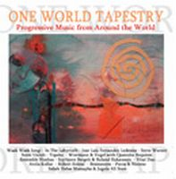 Various Artists (Label Samplers) One World Tapestry - Progressive Rock from Around the World album cover