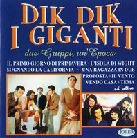 Various Artists (Label Samplers) Dik Dik- I GiGanti: Due Gruppi Un'Epoca album cover