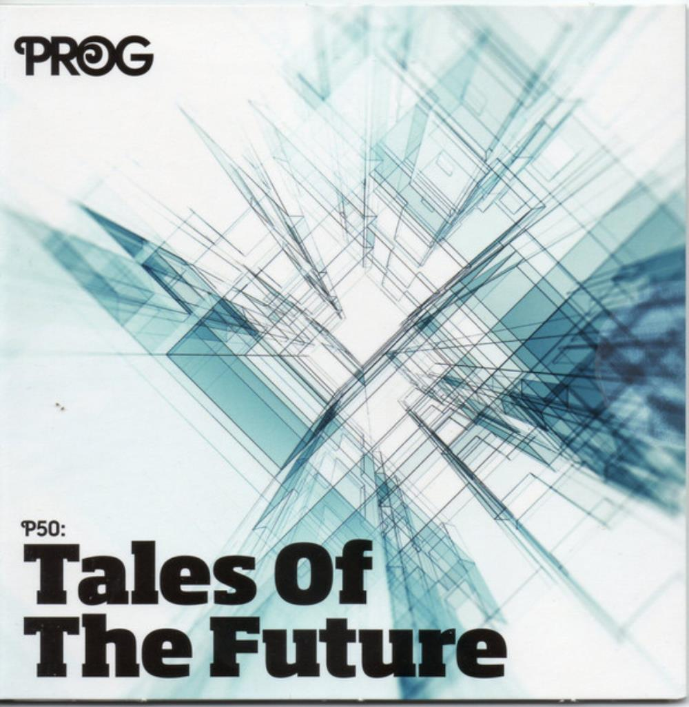Prog P50: Tales Of The Future by VARIOUS ARTISTS (LABEL SAMPLERS) album cover