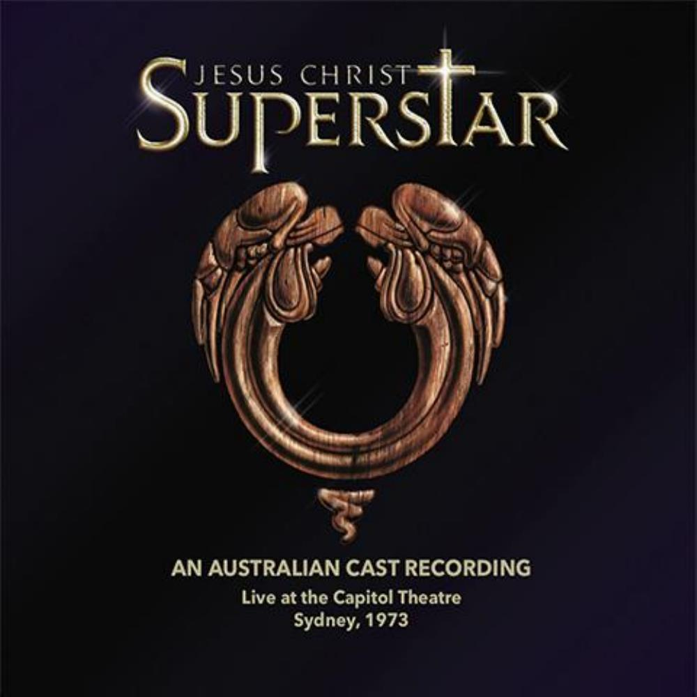 Jesus Christ Superstar: An Australian Cast Recording, Live at the Capitol Theatre, Sydney, 1973 by VARIOUS ARTISTS (CONCEPT ALBUMS & THEMED COMPILATIONS) album cover