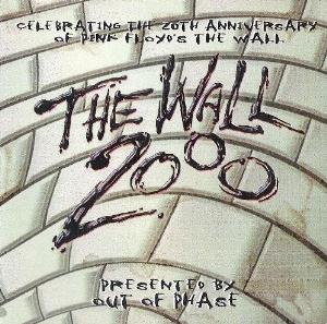 Various Artists (Concept albums & Themed compilations) Out Of Phase - The Wall 2000 album cover