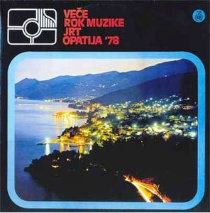 Various Artists (Concept albums & Themed compilations) Vece Rock Muzike JRT - Opatija '78 album cover