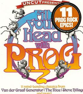 Various Artists (Concept albums & Themed compilations) Fill Your Head With Prog album cover