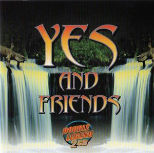 Various Artists (Concept albums & Themed compilations) Yes And Friends (Double Legend) album cover