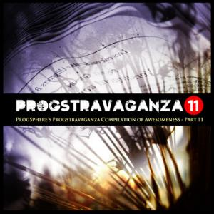 Various Artists (Concept albums & Themed compilations) ProgSphere's Progstravaganza Compilation of Awesomeness  - Part 11 album cover
