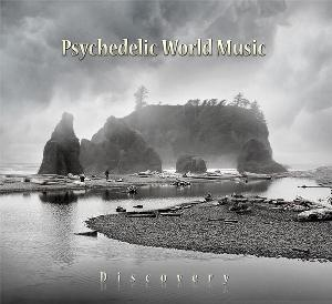 Various Artists (Concept albums & Themed compilations) Psychedelic World Music: Discovery album cover