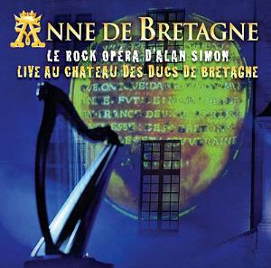 Various Artists (Concept albums & Themed compilations) - Anne de Bretagne: Live Au Chateau Des Ducs De Bretagne CD (album) cover