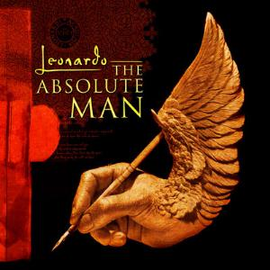 Various Artists (Concept albums & Themed compilations) - Leonardo - The Absolute Man CD (album) cover