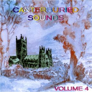 Various Artists (Concept albums & Themed compilations) Canterburied Sounds, Vol. 4  album cover