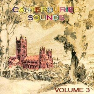 Various Artists (Concept albums & Themed compilations) Canterburied Sounds, Vol. 3  album cover