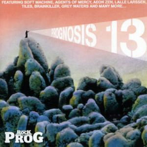 Various Artists (Concept albums & Themed compilations) Classic Rock presents: Prognosis 13 album cover
