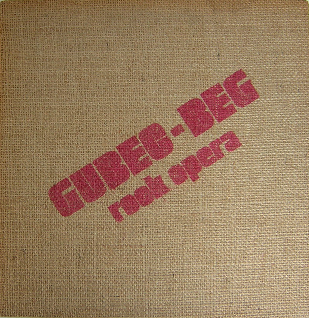 Various Artists (Concept albums & Themed compilations) Gubec-Beg (rock opera) album cover