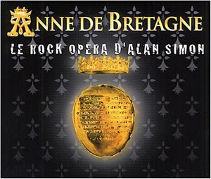 Anne de Bretagne: Le Rock Opera d'Alan Simon by VARIOUS ARTISTS (CONCEPT ALBUMS & THEMED COMPILATIONS) album cover