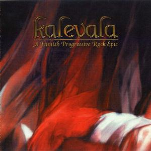 Various Artists (Concept albums & Themed compilations) - Kalevala - A Finnish Progressive Rock Epic CD (album) cover