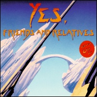 Various Artists (Concept albums & Themed compilations) - Yes, Friends and Relatives CD (album) cover