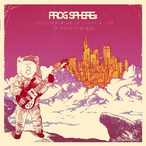 Various Artists (Concept albums & Themed compilations) ProgSphere's Progstravaganza Compilation of Awesomeness - Part 8 album cover