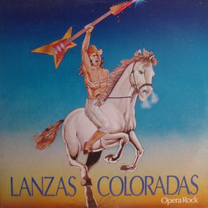 Various Artists (Concept albums & Themed compilations) Lanzas Coloradas (Opera Rock) album cover