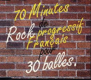 Various Artists (Concept albums & Themed compilations) 70 Minutes de Rock Progressif Français Pour 30 Balles album cover