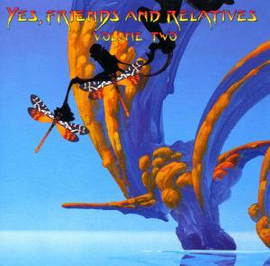 Various Artists (Concept albums & Themed compilations) - Yes, Friends And Relatives - Volume Two CD (album) cover