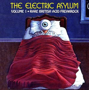 Various Artists (Concept albums & Themed compilations) The Electric Asylum Volume 1 - Rare British Acid FreakRock album cover