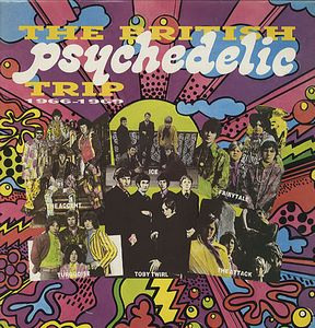 Various Artists (Concept albums & Themed compilations) The British Psychedelic Trip 1966-1969 album cover