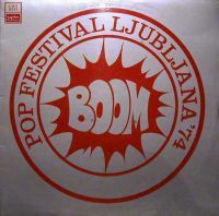 Various Artists (Concept albums & Themed compilations) Boom Pop Festival Ljubljana '74 album cover