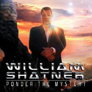 Ponder The Mystery (William Shatner featuring Billy Sherwood) by VARIOUS ARTISTS (CONCEPT ALBUMS & THEMED COMPILATIONS) album cover