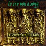 Various Artists (Tributes) - To Cry You a Song: A Collection of Tull Tales (Jethro Tull tribute) CD (album) cover