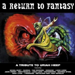 Various Artists (Tributes) A Return to Fantasy - A Tribute to Uriah Heep album cover