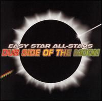Various Artists (Tributes) - Easy Star All-Stars: Dub Side Of The Moon (Pink Floyd) CD (album) cover