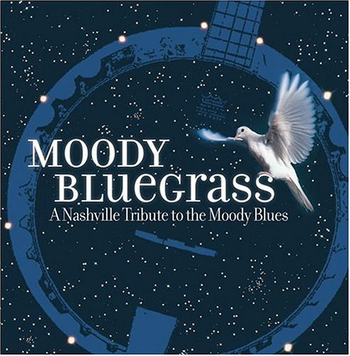 Various Artists (Tributes) Moody Bluegrass: A Nashville Tribute To The Moody Blues album cover