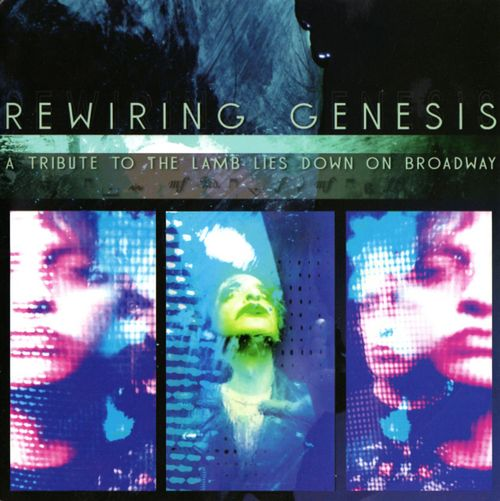Various Artists (Tributes) Rewiring Genesis: A Tribute to The Lamb Lies Down on Broadway album cover