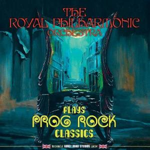 Various Artists (Tributes) Royal Philharmonic Orchestra - Plays Prog Rock Classics album cover