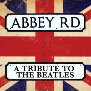 Various Artists (Tributes) Abbey Road - A Tribute To The Beatles album cover