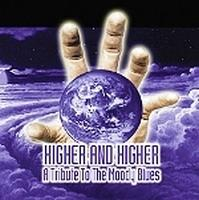 Various Artists (Tributes) Higher And Higher - A Tribute To The Moody Blues album cover