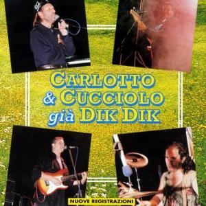 Various Artists (Tributes) Carlotto & Cucciolo Già Dik Dik album cover