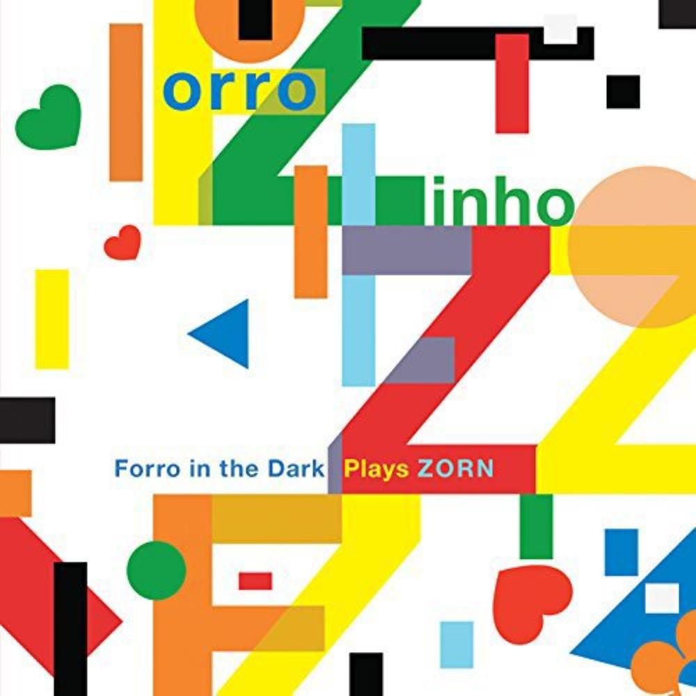 Various Artists (Tributes) Forro In The Dark Plays Zorn album cover