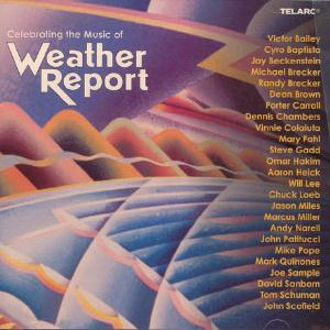 Various Artists (Tributes) - Celebrating The Music Of Weather Report CD (album) cover