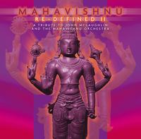 Various Artists (Tributes) Mahavishnu Re-Defined II - a tribute to John McLaughlin & Mahavishnu Orchestra album cover