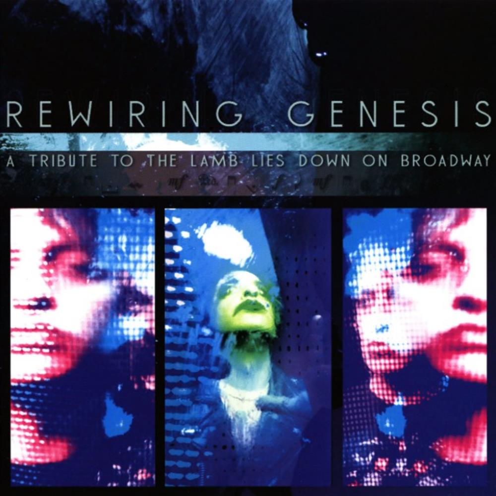Various Artists (Tributes) - Rewiring Genesis - A Tribute To The Lamb Lies Down On Broadway CD (album) cover