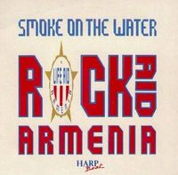 Various Artists (Tributes) - Smoke On The Water - Rock Aid Armenia CD (album) cover