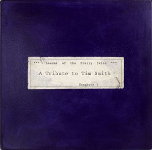 Various Artists (Tributes) - Leader of the Starry Skies: A Tribute to Tim Smith, Songbook 1 CD (album) cover