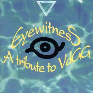 Various Artists (Tributes) Eyewitness: A Tribute to VdGG album cover