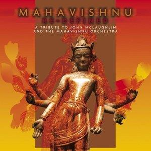 Various Artists (Tributes) Mahavishnu Re-Defined; A Tribute to John McLaughlin and The Mahavishnu Orchestra album cover