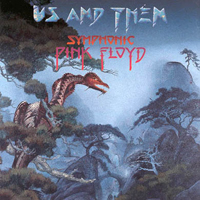 Various Artists (Tributes) Us and Them - Symphonic Pink Floyd  album cover