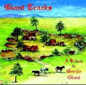 Various Artists (Tributes) Giant Tracks: A Tribute to Gentle Giant album cover