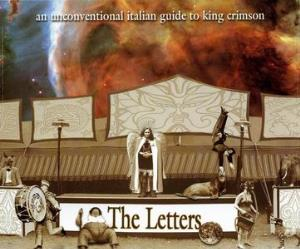 Various Artists (Tributes) - The Letters: An Unconventional Italian Guide To King Crimson CD (album) cover